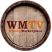 Whisky Marketplace TV (WMTV) - Whisky Video Podcast